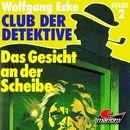 Folge 2: Das Gesicht an der Scheibe/Club der Detektive