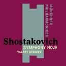 Shostakovich: Symphony No. 9/Valery Gergiev