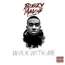 Walk With Me/Bugzy Malone