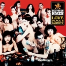 Love, Peace & Money [Jubiläumsedition Remastered]/Die Toten Hosen