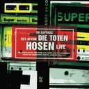 Im Auftrag des Herrn - Live [Jubiläumsedition Remastered]/Die Toten Hosen