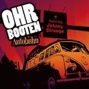 Autobahn/Ohrbooten