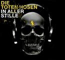 In aller Stille/Die Toten Hosen