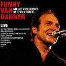 Meine vielleicht besten Lieder...Live 2010/Funny van Dannen
