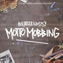 Motto Mobbing/Koljah & NMZS