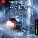 Evolution der Leere, Teil 2 - Das dunkle Universum, Band 4 (Ungekürzt)/Peter F. Hamilton