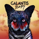 Rich Boy (Remixes)/Galantis