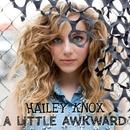 A Little Awkward/Hailey Knox