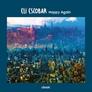 Happy Again/Eli Escobar