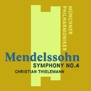 "Mendelssohn: Symphony No. 4, ""Italian""/Christian Thielemann"