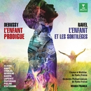 Ravel: L'enfant et les sortilèges - Debussy: L'enfant prodigue (Live)/Mikko Franck