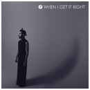 When I Get It Right/Michael Blume