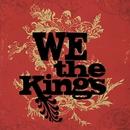 We The Kings/We The Kings