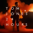 24 Hours/Tom Jones
