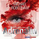 Adrenalin (Gekürzt)/Michael Robotham