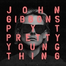 P.Y.T. (Pretty Young Thing)/John Gibbons