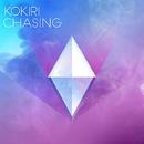 Chasing (Radio Edit)/Kokiri