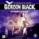 Folge 4: Der Monstermacher/Gordon Black - Ein Gruselkrimi aus der Geisterwelt!