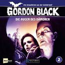 Folge 2: Die Augen des Dämonen/Gordon Black - Ein Gruselkrimi aus der Geisterwelt!