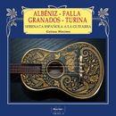 Serenata española a la guitarra: Albéniz - Granados - Falla -Turina/Martínez