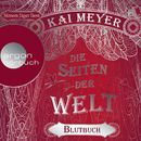 Die Seiten der Welt - Blutbuch (Ungekürzte Lesung)/Kai Meyer