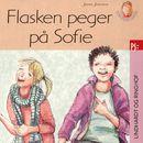 Flasken peger på Sofie (uforkortet)/Jørn Jensen