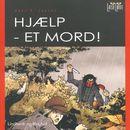 Hjælp - et mord! (uforkortet)/Hans F. Jensen