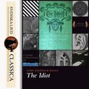 The Idiot (unabridged)/John Kendrick Bangs