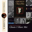 Ghosts I Have Met and Some Others (unabridged)/John Kendrick Bangs