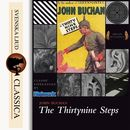 The Thirty-Nine Steps (unabridged)/John Buchan