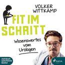 Fit im Schritt - Wissenswertes vom Urologen (Ungekürzt)/Volker Wittkamp