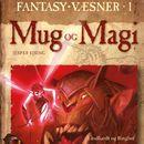 Mug og Magi (uforkortet)/Jesper Ejsing