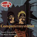 Computermysteriet (uforkortet)/Daniel Zimakoff, Ida-Marie Rendtorff