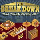 The Break Down - Raw Old School Funk, Rare Grooves, Hiphop Breaks & Drumbeats from Analog Tapes/The Rhythm Snipers