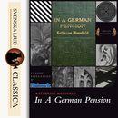 In a German Pension (unabridged)/Katherine Mansfield