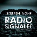 Radiosignalet (uforkortet)/Steffen Nohr