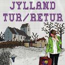 Jylland tur/retur (uforkortet)/Søren B Kristensen