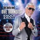 Det bästa med Owe Thörnqvist - Knock & Roll/Owe Thörnqvist
