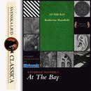 At the Bay (unabridged)/Katherine Mansfield