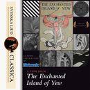The Enchanted Island of Yew (unabridged)/L. Frank Baum