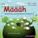 Määäh - Geschichten zum Einschlafen und Träumen (Ungekürzt)/Ralf M. Huhn, Verena Hupperts