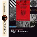 High Adventure (unabridged)/James Norman Hall