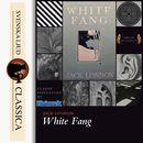 White Fang (unabridged)/Jack London