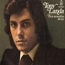 Si te acuerdas de mi (Remastered 2014)/Tony Landa