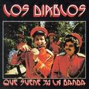 Que suene ya la banda (Remastered 2015)/Los Diablos