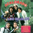 Acalorado (Remastered 2015)/Los Diablos