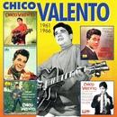 Los EP's Originales Remasterizados (1961-1966) (Remastered 2015)/Chico Valento
