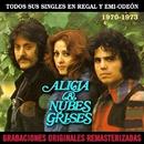 Todos sus singles en Regal y EMI-Odeón (1970-1973) (2015 Remastered)/Alicia & Nubes Grises