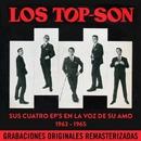 Sus cuatro EP's en La Voz de su Amo (1963-1965) (Remastered 2015)/Los Top Son