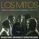 Todas sus grabaciones (1968-1975) (Remastered)/Los Mitos